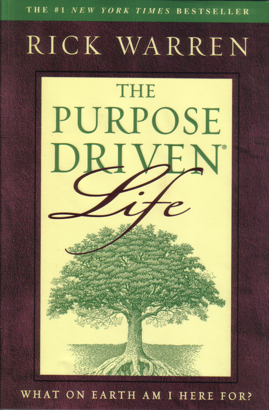 pupose driven life Justthesimple truthcom in 1988, hugh s moorhead, professor of philosophy at northeastern illinois university, published a book entitled the meaning of life 1 in the.