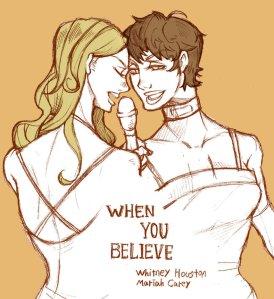 when_you_believe_by_janedoemmmmm-d5c91nr