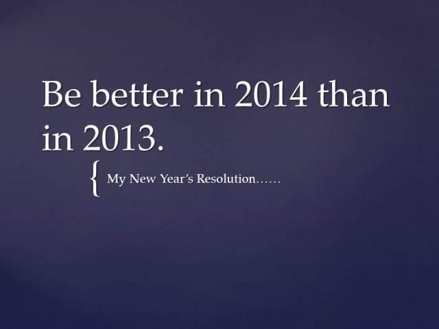 Bebetterin2014thanin2013